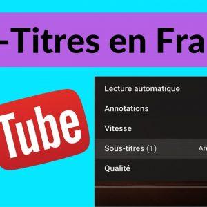 Comment activer les sous-titres en Français sur Youtube !!  (TUTORIEL FACILE)