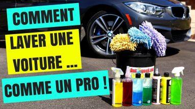 COMMENT LAVER UNE VOITURE COMME UN PRO !!  (Esthétique automobile)