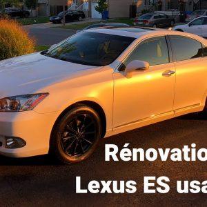 Esthétique d'une voiture usagée: Lexus ES 2011 !!
