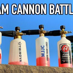 FOAM CANNON BATTLE !!  WHAT IS THE BEST FOAM CANNON ??