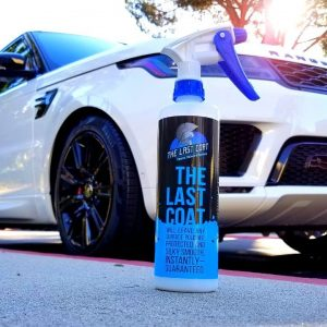 The Last Coat Spray Sealant Review... Yeah it's THAT GOOD !!