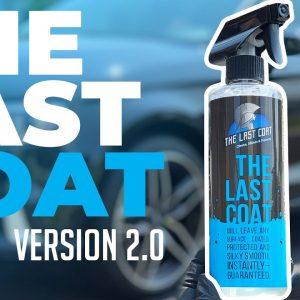 THE LAST COAT version 2.0 (TLC2) : Is it better?