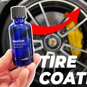 NEW CarPro BlackOut Tire Coating! HOW LONG WILL IT LAST?